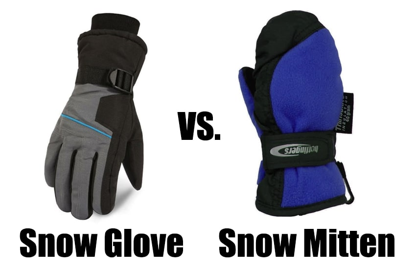 Snow Gloves Vs Snow Mittens