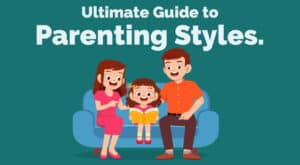 1. Ultimate Guide to Parenting Styles.